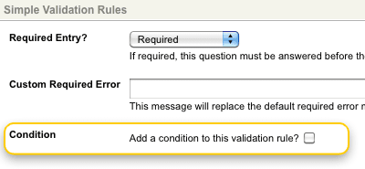 The Condition field of a Validation Rule