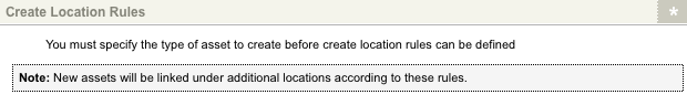 The Create Location Rules section of the Create Locations screen with no Asset Types selected