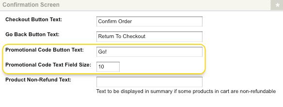 The Promotional Code Button Text and Text Field Size fields on the Checkout Page