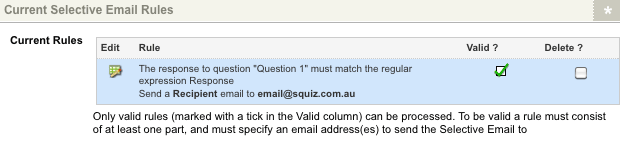 The configured valid rule in the Current Selective Email Rules section the Selective Emails screen